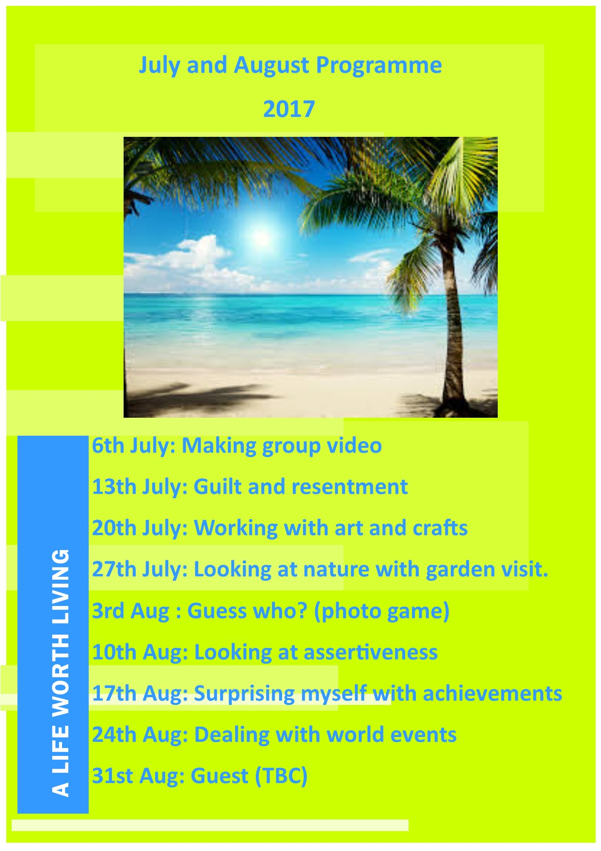 July and August Programme picture